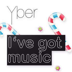 Yber - I've got music - Cover
